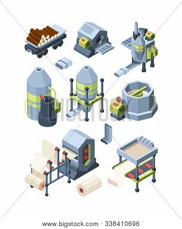 Paper Production Set. Industrial Making Paper From Wood Plants Industrial Mill Pulp Paper Hone For P