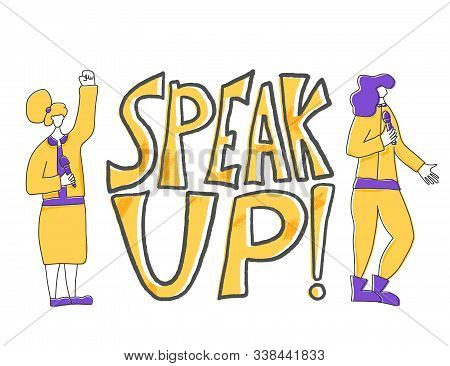 Speakers Characters. Speak Up Quote. Two Young Various Women Standing With Microphone. Orator Speaki
