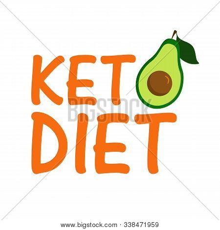 Keto Diet With Avocado. Healthy Food - Fats, Proteins And Carbs. Low Carbs Ketogenic Diet Food. Vect