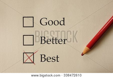 Paper Survey Form With Good Better Best Check Boxes, Marked With Red Pencil