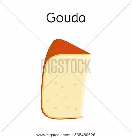 Isolated Object Of Cheese And Gouda Icon. Graphic Of Cheese And Slice Stock Symbol For Web.