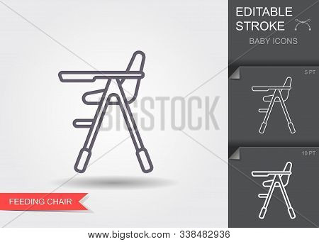 High Chair For Feeding The Baby. Line Icon With Editable Stroke With Shadow