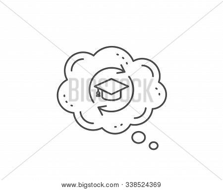 Continuing Education Line Icon. Chat Bubble Design. Online Education Sign. Outline Concept. Thin Lin