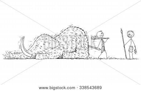 Vector Cartoon Stick Figure Drawing Conceptual Illustration Of Prehistoric Man Or Cavemen Pulling De