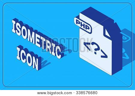 Isometric Php File Document. Download Php Button Icon Isolated On Blue Background. Php File Symbol.