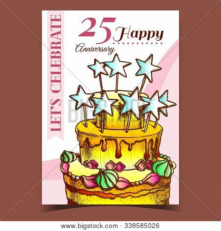 Birthday Cake Decorated With Stars Poster Vector. Anniversary Happy Birthday Celebrate Pie With Orna