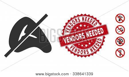 Vector No Meat Icon And Grunge Round Stamp Seal With Vendors Needed Caption. Flat No Meat Icon Is Is