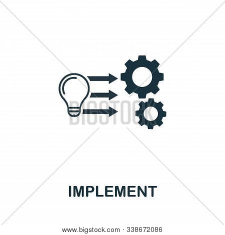 Implement Icon. Creative Element From Business Administration Collection. Simple Implement Icon For