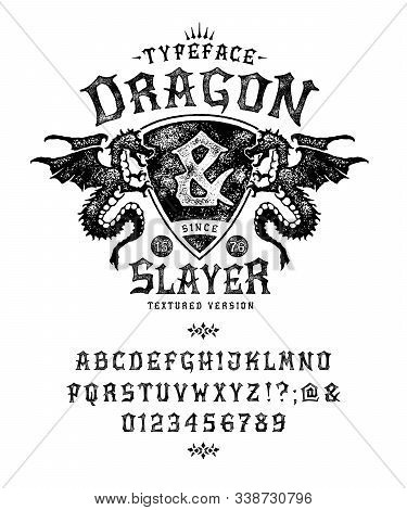 Font Dragon Lord. Pop Vintage Letters, Numbers