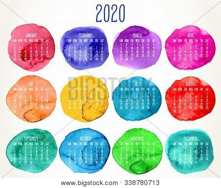 Year 2020 Vector Monthly Artsy Calendar. Hand Drawn Watercolor Paint Circles Design Over White Backg