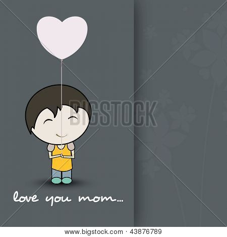 Cute little boy hold a heart shape balloon with text love you mom for Happy Mothers Day celebration.