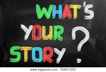 What's Your Story Concept