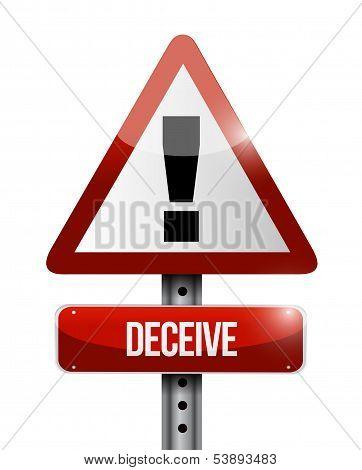 Deceive Warning Road Sign Illustration Design