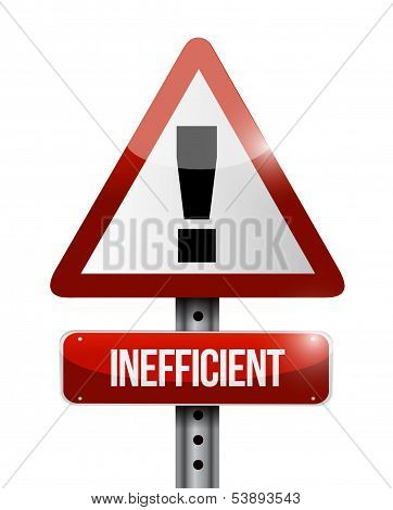 inefficient warning road sign illustration design over a white background poster