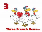 Red Number Three And Text By Three French Hen Chickens poster