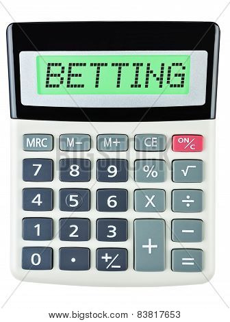 Calculator with BETTING on display on white background poster