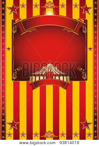 Big yellow circus poster. A circus poster with a big top, a red and yellow background and a large frame for your message