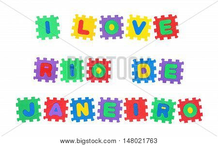 Message I Love Rio De Janeiro from letters puzzle isolated on white background.