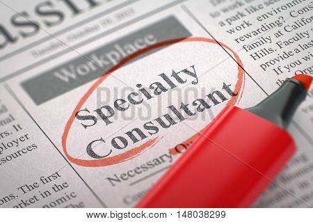 A Newspaper Column in the Classifieds with the Job Vacancy of Specialty Consultant, Circled with a Red Highlighter. Blurred Image. Selective focus. Hiring Concept. 3D.