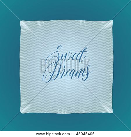 Bed pillow vector illustration, icon, design element with sweet dreams sign. Bedding, cushion, linen in square shape
