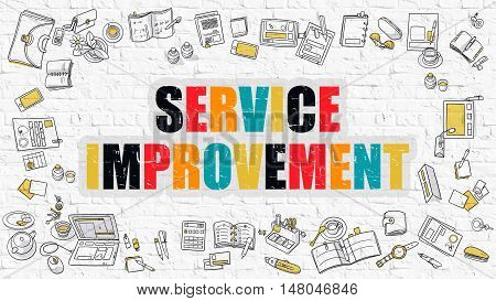 Service Improvement. Service Improvement Drawn on White Brick Wall. Service Improvement in Multicolor. Modern Style Illustration. Doodle Design Style of Service Improvement.  Line Style Illustration.
