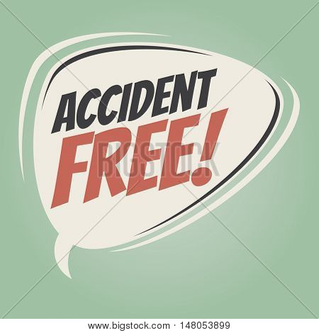 accident free retro speech balloon