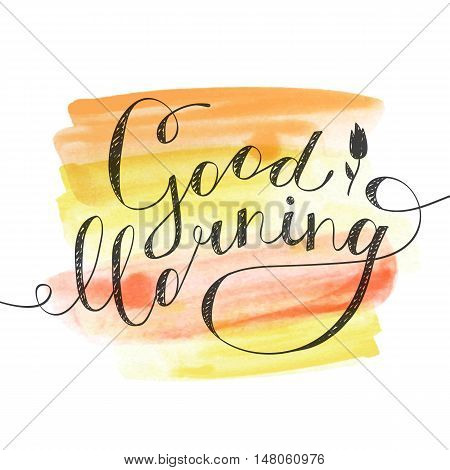 good morning lettering, vector handwritten text on watercolor brushstrokes