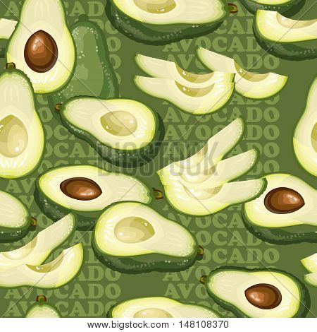 Seamless texture with avocado and slices on green background. Vector illustration.  Floral texture with natural elements and words Avocado.