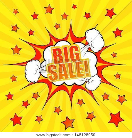 Big sale comic banner template. Pop-art style. Vector illustration with speech bubble, explosive clouds and stars. Radial funny background