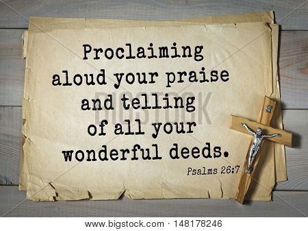 TOP-1000.  Bible verses from Psalms.Proclaiming aloud your praise and telling of all your wonderful deeds.