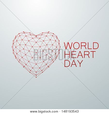 World Heart Day Background. 3D wireframe heart shape with World Heart Day Label. Vector illustration. Medical awareness day concept