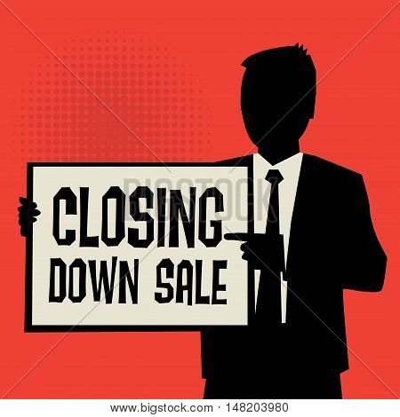 Man showing board business concept with text Closing Down Sale vector illustration