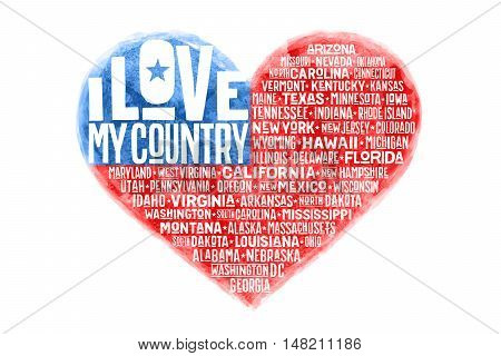 Poster of watercolor heart shape United State of America flag with states and text I love my Country. I Love USA red and blue isolated heart symbol on white background. Vector Illustration