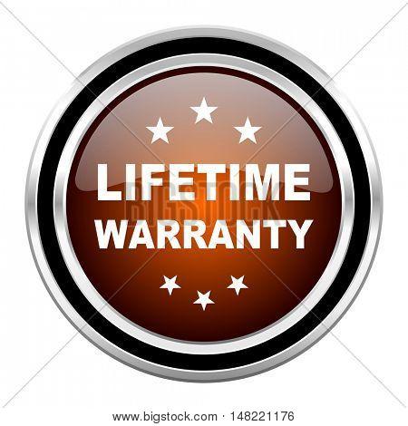 lifetime warranty round circle glossy metallic chrome web icon isolated on white background