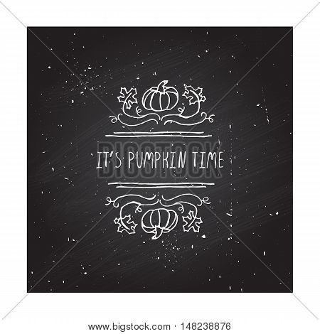 Hand-sketched typographic element with pumpkin, maple leaves and text on blackboard background. Its pumpkin time