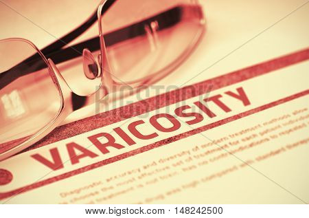 Diagnosis - Varicosity. Medicine Concept on Red Background with Blurred Text and Eyeglasses. Selective Focus. 3D Rendering.