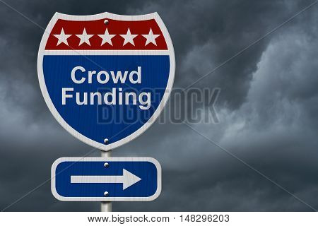 American Crowd Funding Highway Road Sign Red White and Blue with stormy sky background 3D Illustration