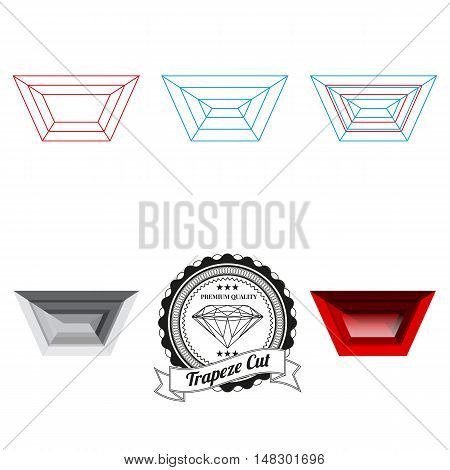 Set of trapeze cut jewel views isolated on white background - top view bottom view realistic ruby realistic diamond and badge. Can be used as part of logo icon web decor or other design.