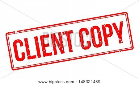 Client Copy Rubber Stamp
