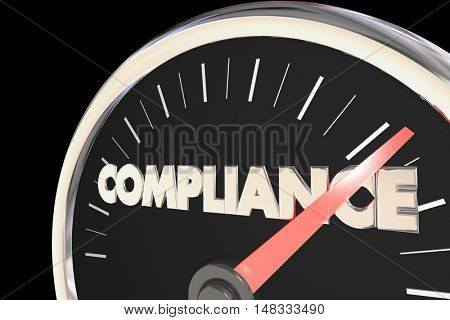 Compliance Speedometer Fast Action Follow Laws Rules 3d Illustration
