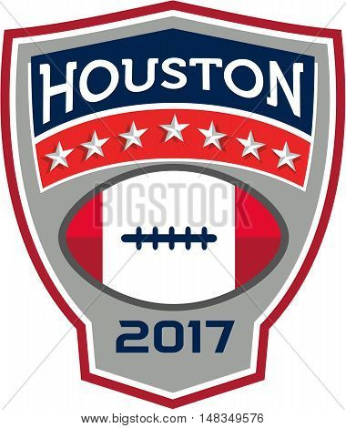 Illustration of an American football ball big game with stars and stripes set inside shield crest with words Houston 2017 done in retro style.