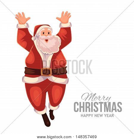 Cartoon style Santa Claus jumping in delight, Christmas vector greeting card. Full length portrait of Santa jumping in delight, greeting card template for Christmas eve