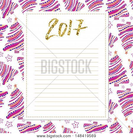 Cards note with New Year decorations. 2017 calligraphy number. Blank for wishlist design. Template for scrapbooking and congratulation