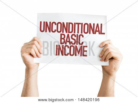 Unconditional Basic Income isolated on white background