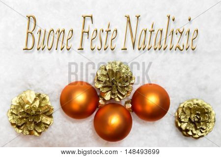Christmas Balls And Golden For Cones In The Snow, Italian Words, Christmas Holidays
