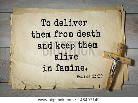 TOP-1000.  Bible verses from Psalms. To deliver them from death and keep them alive in famine.