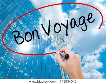 Man Hand Writing  Bon Voyage  (have A Good Trip In French)  With Black Marker On Visual Screen