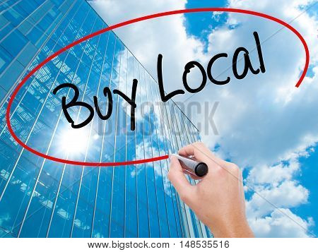 Man Hand Writing Buy Local  With Black Marker On Visual Screen