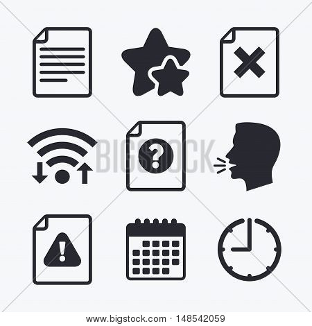 File attention icons. Document delete symbols. Question mark sign. Wifi internet, favorite stars, calendar and clock. Talking head. Vector