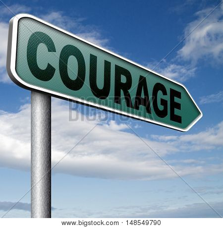 courage and bravery the ability to confront fear pain danger uncertainty and intimidation fearless 3D, illustration
